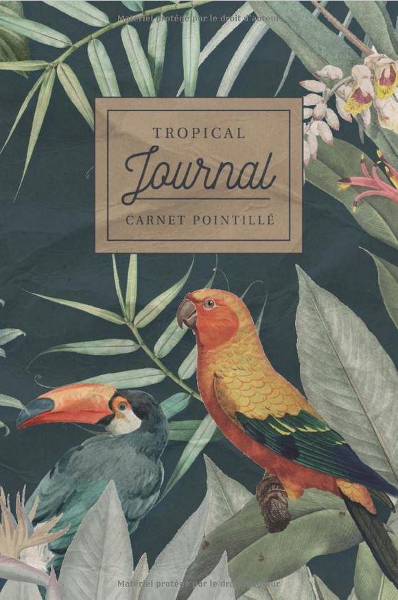 Tropical journal carnet pointillé Bullet Journal